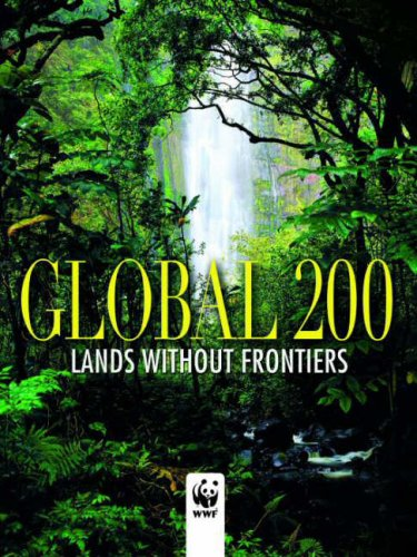 Global 200 World Wildlife Fund: Places That Must Survive (Journeys Through The World And Nature) front-74718
