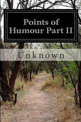 Points of Humour Part II