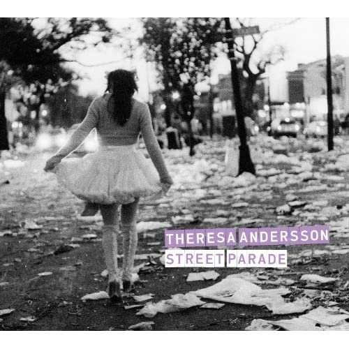Theresa Andersson - Andersson 	Street Parade
