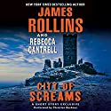 City of Screams: A Short Story Exclusive (       UNABRIDGED) by James Rollins, Rebecca Cantrell Narrated by Christian Baskous
