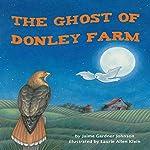 The Ghost of Donley Farm | Jaime Gardner Johnson
