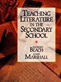 Teaching Literature in the Secondary School (0155891049) by Beach, Richard