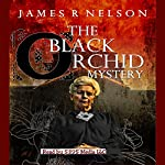 The Black Orchid Mystery | James R. Nelson