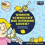 Warum schmeckt die Zitrone sauer? | Anke S. Hoffmann,Katharina Schubert,Stephanie Mende