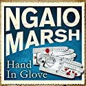 Hand in Glove Audiobook by Ngaio Marsh Narrated by Jeremy Sinden
