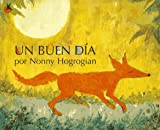 Un Buen Dia: (One Fine Day) (Spanish Edition) (0689814143) by Nonny Hogrogian