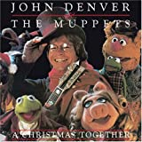 John Denver & The Muppets Christmas Together