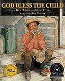 img - for God Bless the Child (Coretta Scott King Illustrator Honor Books) book / textbook / text book