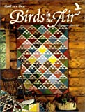 Birds in the Air Quilt (189177607X) by Burns, Eleanor