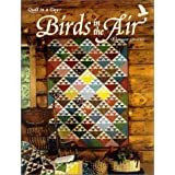 Birds in the Air Quilt ~ Eleanor Burns