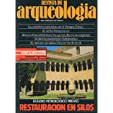 REVISTA DE ARQUEOLOGÍA. Año 3. Nº 20. Restauraciones en Silos. La estética cerámica del Bronce final. El arte...
