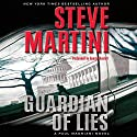 Guardian of Lies: A Paul Madriani Novel Audiobook by Steve Martini Narrated by George Guidall