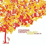 Counting Crows Films About Ghosts: the Best O