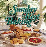 img - for Sunday Best Baking: Over a Century of Secrets from the White Lily Kitchen book / textbook / text book