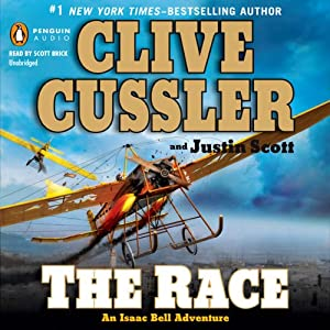 The Race: An Isaac Bell Adventure, Book 4 | [Clive Cussler, Justin Scott]