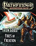 img - for Pathfinder Adventure Path: Iron Gods Part 1 - Fires of Creation book / textbook / text book
