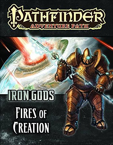 Pathfinder Adventure Path: Iron Gods Part 1 - Fires of Creation (Iron Gods compare prices)