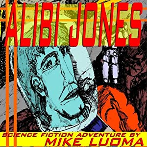 Alibi Jones | [Mike Luoma]
