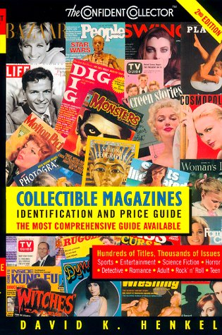Collectible Magazines: Identification & Price Guide, 2nd Edition