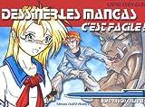 echange, troc Ashe Raven, May Li - Dessiner les mangas, c'est facile ! : Livre-chevalet