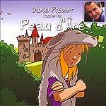 Daniel Prévost raconte Peau d'Ane | Charles Perrault