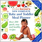 Annabel Karmel's New Complete Baby & Toddler Meal Planner - 4th Edition by Karmel, Annabel (2004) Hardcover Annabel Karmel