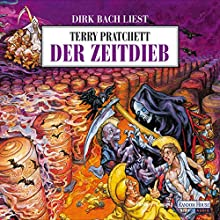 Der Zeitdieb Hörbuch von Terry Pratchett Gesprochen von: Dirk Bach