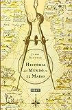 Historia Del Mundo En 12 Mapas / A History of the World in 12 Maps (Spanish Edition)