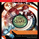 The Time Quake: Book Three in the Gideon Trilogy | Linda Buckley-Archer