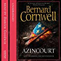 Azincourt (       UNABRIDGED) by Bernard Cornwell Narrated by Damien Goodwin