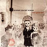 Feel Good Lost ~ Broken Social Scene
