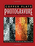img - for Copper Plate Photogravure: Demystifying the Process by David Morrish (2003-04-03) book / textbook / text book
