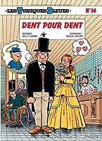 Les Tuniques Bleues - tome 56 - Dent pour dent
