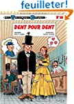 Les Tuniques Bleues - tome 56 - Dent...