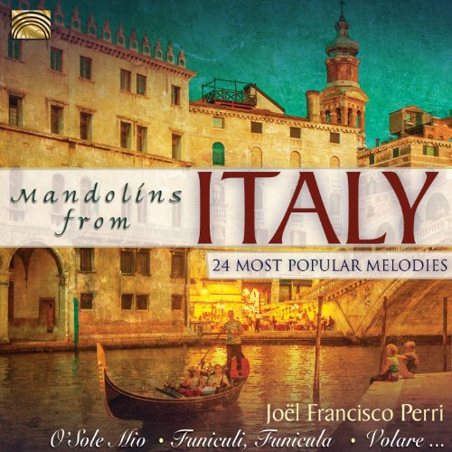 Joel Francisco Perri – Mandolins from Italy – 24 Most Popular Melodies (2013) [FLAC]
