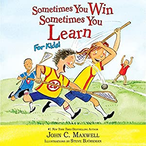 Sometimes You Win - Sometimes You Learn for Kids Audiobook
