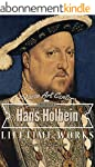 Hans Holbein: Collector's Edition Art...