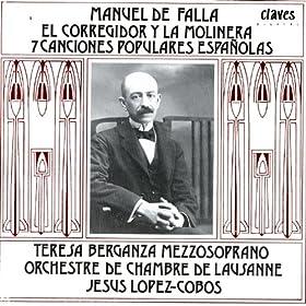 Falla: El Corregidor y la Molinera - Siete Canciones Populares Espa�olas