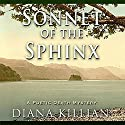 Sonnet of the Sphinx: Poetic Death Mystery, Book 3 (       UNABRIDGED) by Diana Killian Narrated by Saskia Maarleveld