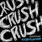 Crush Crush Crush