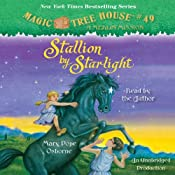 Magic Tree House #49: Stallion by Starlight | [Mary Pope Osborne]