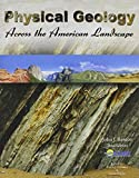 img - for Physical Geology Across the American Landscape with Code book / textbook / text book