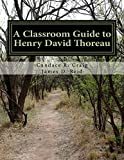 img - for A Classroom Guide to Henry David Thoreau: Walden & Resistance to Civil Government (Craig's Notes Classroom Guides) (Volume 5) book / textbook / text book