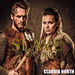 Slave to the Viking | Claudia North
