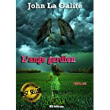 L&#39;ange gardienpar John La Galite