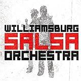 echange, troc Williamsburg Salsa Orchestra - Williamsburg Salsa Orchestra