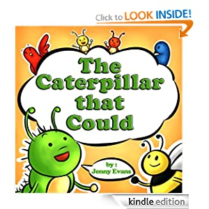 The Caterpillar that Could (A Beautifully Illustrated Children's Picture, Book Great for Bedtime Stories - Aged 3 - 8)