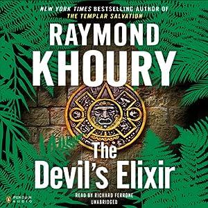 The Devil's Elixir | [Raymond Khoury]