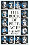 The Book of Prefaces (0747559120) by Gray, Alasdair