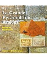 La Grande Pyramide de Khéops : Nouvelles découvertes